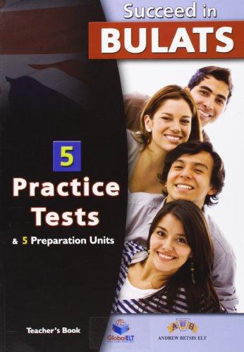 Succeed In Bulats. 5 Practice Tests - Teacher's Book