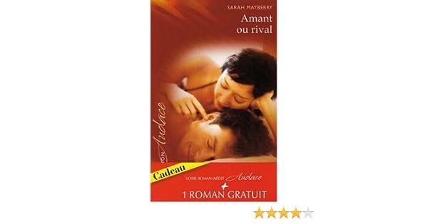 Amant ou rival - Tête-à-tête brûlant (Harlequin Audace) (French Edition)