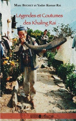 Legendes et Coutumes des Khaling Rai Nepal