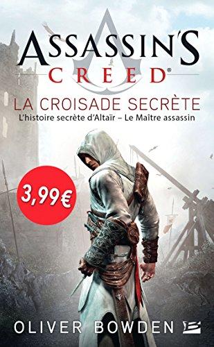 Assassin's Creed La croisade secrète - OP PETITS PRIX IMAGINAIRE 2018
