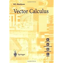 Vector Calculus (Springer Undergraduate Mathematics Series)