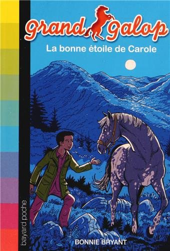 """<a href=""""/node/86251"""">Grand Galop, Tome 18 : La bonne étoile de Carole</a>"""