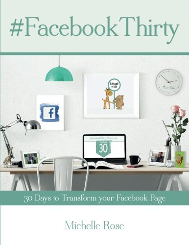 facebook-thirty-workbook-tips-hints-and-ideas-for-facebook-business-pages