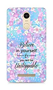 AMEZ believe in yourself and you will be unstoppable Back Cover For Xiaomi Redmi Note 3