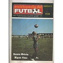 Enciclopedia del Futbol numero 31: Peru