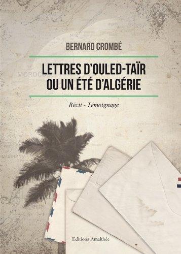 Lettres d'Ouled-Taïr ou un été d'Algérie