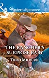 The Rancher's Surprise Baby (Mills & Boon Western Romance) (Blue Falls, Texas, Book 11)