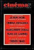 Cinéma 77 numero 223 le film noir cinema espagnol marguerite duras films de cannes