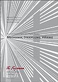 Feynman-Vorlesungen über Physik: Band I: Mechanik, Strahlung, Wärme. Definitive Edition