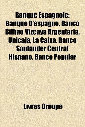 banque-espagnole-banque-despagne-banco-bilbao-vizcaya-argentaria-unicaja-la-caixa-banco-santander-ce