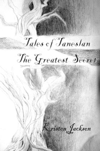 Tales of Taneslan: The Greatest Secret