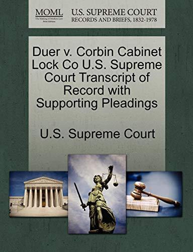 Duer V. Corbin Cabinet Lock Co U.S. Supreme Court Transcript of Record with Supporting Pleadings