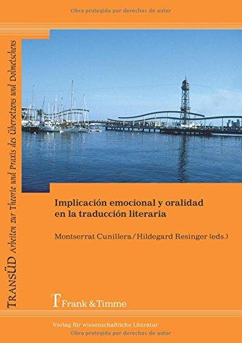 Implicación emocional y oralidad en la traducción literaria