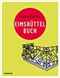 Eimsbüttelbuch (Hamburg. Stadtteilbücher) - Karin Kuppig