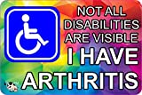 disability Invisible illness BUMPER STICKER - ARTHRITIS - stop others judging you A6 size