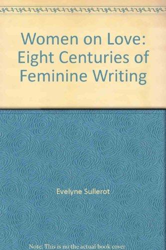 Produktbild Women on love: Eight centuries of feminine writing