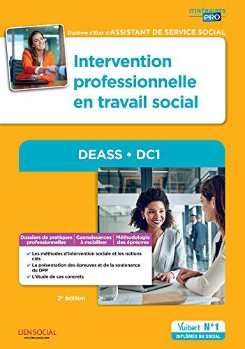 Intervention professionnelle en travail social - DEASS - DC1 - Diplôme d'État d'Assistant de service social par Yvette Molina