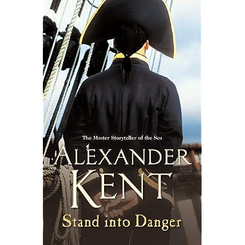 Stand Into Danger (Richard Bolitho 16)