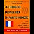 Le Guide De Survie Des Enfants Indigo