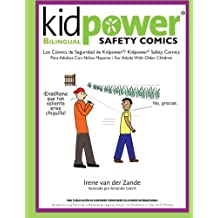 Kidpower Bi-Lingual Safety Comics: Los Comics de Seguridad Para Adultos Con Ninos Mayores