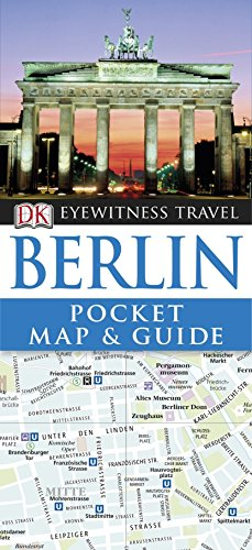 DK Eyewitness Pocket Map and Guide: Berlin (DK Eyewitness Travel Guide)