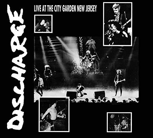 Discharge: Live at the City Garden New Jersey (Audio CD)