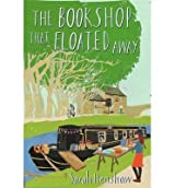 [(The Bookshop That Floated Away )] [Author: Sarah Henshaw] [Apr-2014]