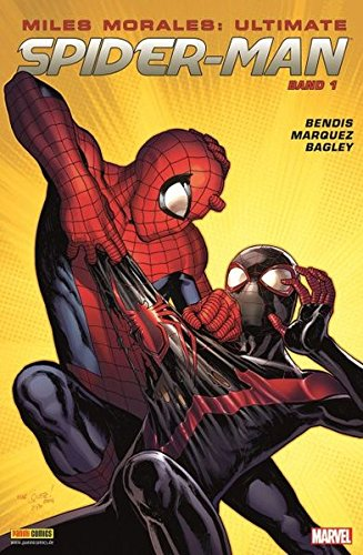 Miles Morales: Ultimate Spider-Man: Bd. 1 (Miles Spiderman Ultimate Morales)