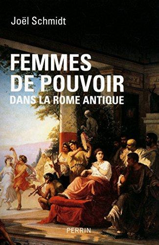 Femmes de pouvoir dans la Rome antique