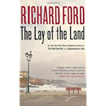 The Lay of the Land by Richard Ford (2007-06-18)