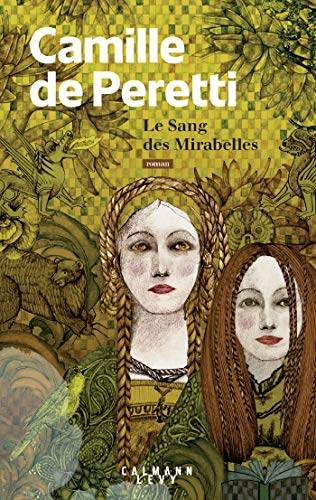Le sang des Mirabelles (Littérature Française) par  Calmann-Lévy