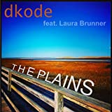 The Plains (feat. Laura Brunner)