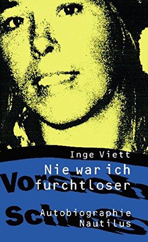 Buchseite und Rezensionen zu 'Nie war ich furchtloser: Autobiographie' von Inge Viett