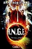 A.N.G.E tome 6 - Tribulare