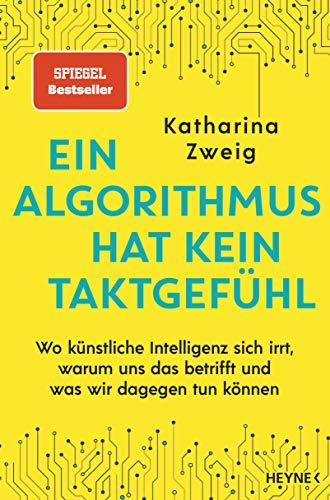 Buchseite und Rezensionen zu 'Ein Algorithmus hat kein Taktgefühl' von Katharina Zweig