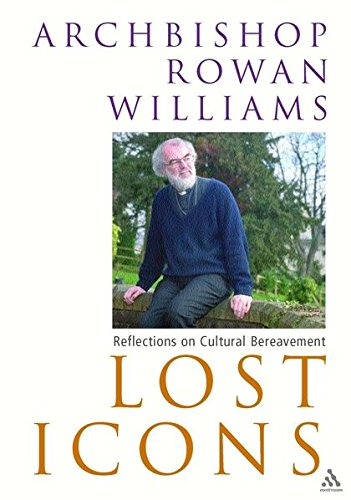 Lost Icons: Reflections on Cultural Bereavement