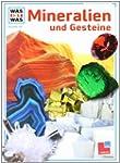 Was ist was, Band 045: Mineralien und...