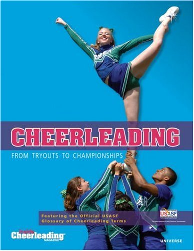 Cheerleading: From Tryouts to Championships por Cheerleading Magazine