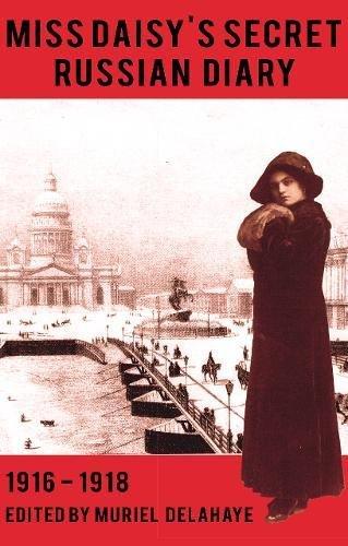 miss-daisys-secret-russian-diary-1916-1918
