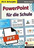 PowerPoint für die Schule: Kopiervorlagen zum Einsatz ab dem 8. Schuljahr
