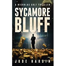 Sycamore Bluff (A Nicholas Colt Thriller) (English Edition)