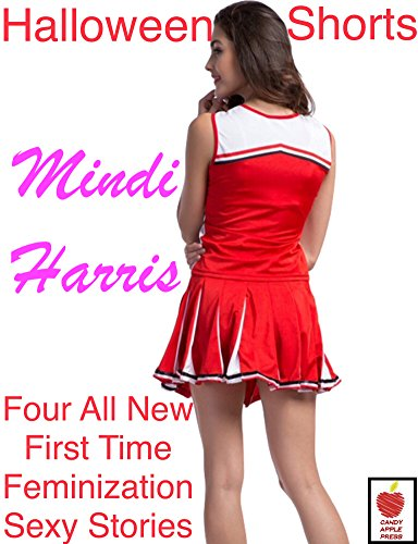 ur All New Frightening First Time Feminization Sexy Stand Alone Stories (English Edition) (Apple Candy Halloween)