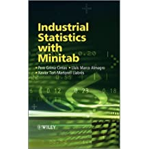 Industrial Statistics with Minitab 1st edition by Cintas, Pere Grima, Almagro, Lluis Marco, Llabres, Xavier To (2012) Hardcover