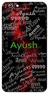 Ayush (Age; Duration Of Life) Name & Sign Printed All over customize & Personalized!! Protective back cover for your Smart Phone : Moto X-Play