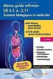 Mémo-guide infirmier UE 2.1 à 2.11 : Sciences biologiques et médicales