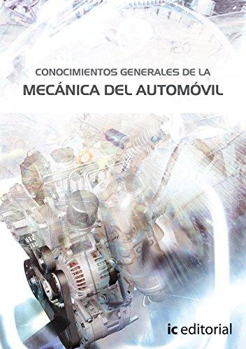 Conocimientos generales de la mecánica del automóvil (responsable técnico de taller) por María Elvira de las Heras León