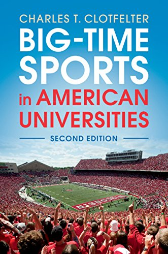 Big-Time Sports in American Universities (English Edition)