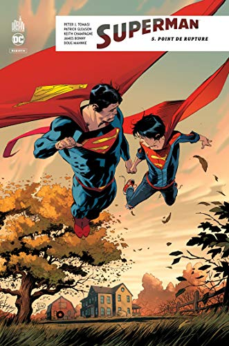 Superman Rebirth, Tome 5 : Point de rupture par Collectif