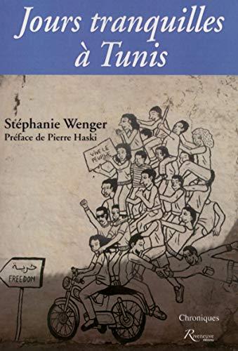 Jours tranquilles à Tunis par Stephanie Wenger