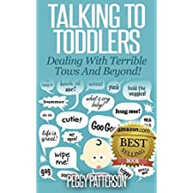 Talking to Toddlers: Dealing with Terrible Twos (English Edition)